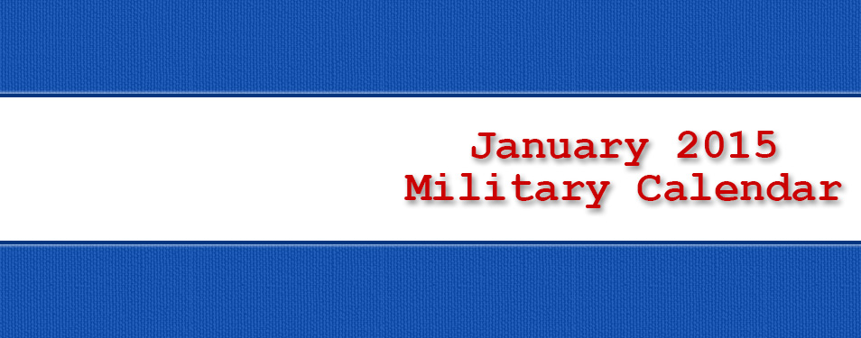 Military Calendar – January 2015